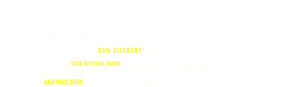 It is an industry leading unbeatable win win offer that has saved our customers countless thousands over the years You pay a fixed day rate & we add in all our best equipment & we will travel to multiple locations capturing all that you need Build up to 50% discountcompared to our single session shoots Add to that the £100 referral bonus for every customer you put our way who books any of our services Over 90% of all our clients are from repeat business & recommendations half price offer across all services for 1st time business customers